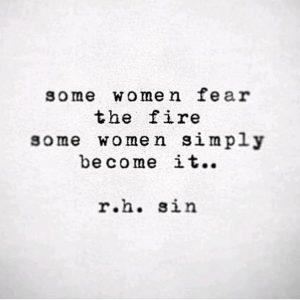 women fear the fire